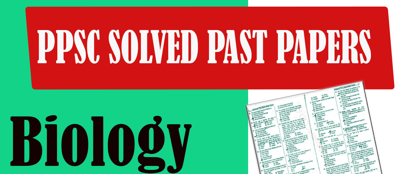 PPSC Solved Past Paper Biology