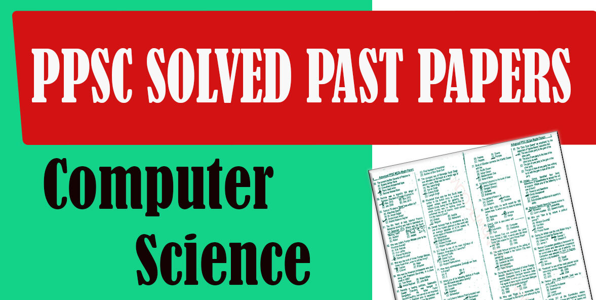 PPSC Solved Past Paper Computer Science