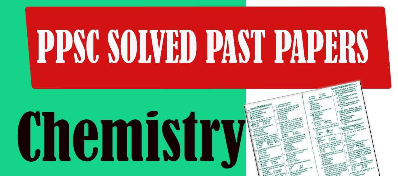 PPSC Solved Past Paper Chemistry