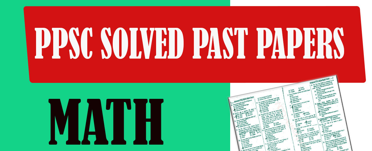 PPSC Solved Past Paper Math