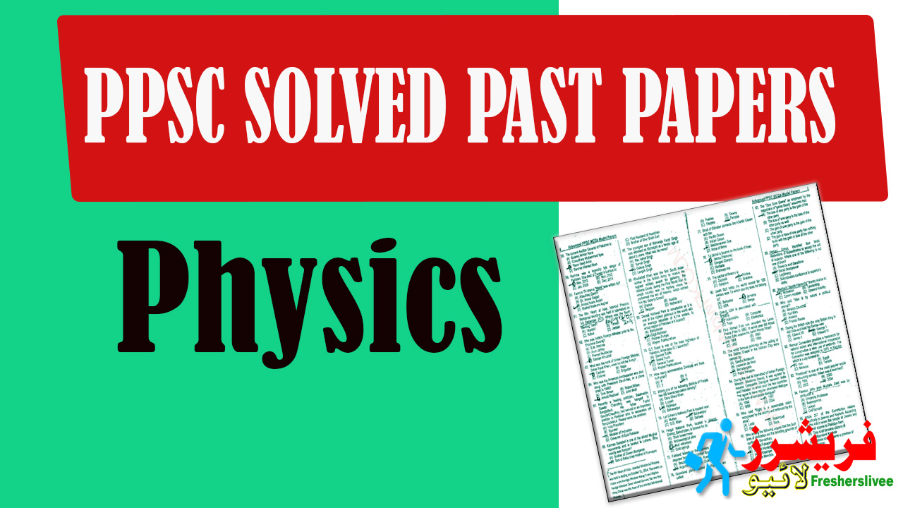 PPSC Solved Past Paper Physics
