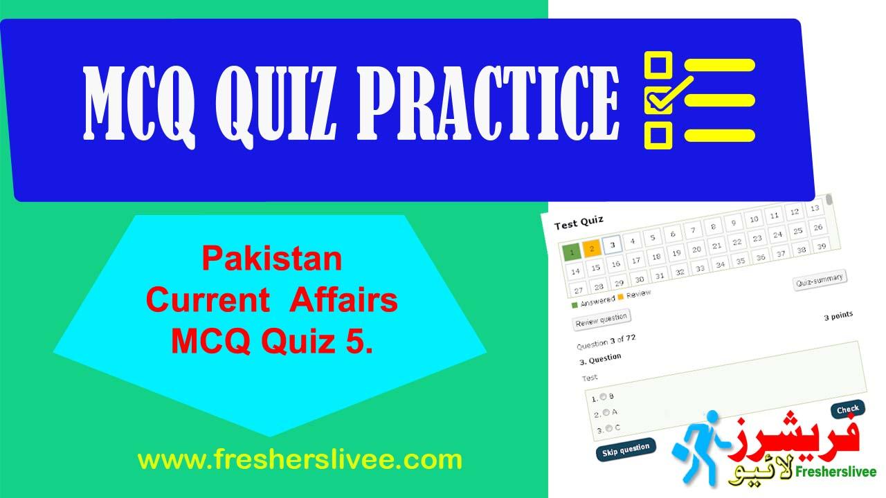 Pakistan Current Affairs MCQ Quiz