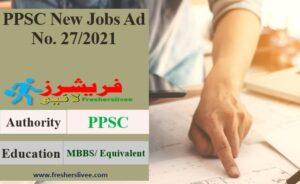 PPSC Jobs Ad No. 27/2021