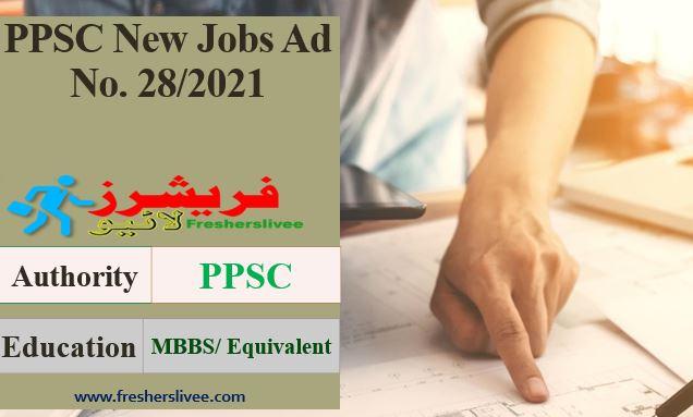 PPSC Jobs Advertisement 28/2021